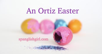 Carnitas & Cascarones: An Ortiz Easter