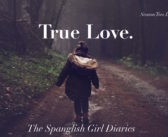 The Spanglish Girl Diaries: True Love (Season Two Diary No. 14)