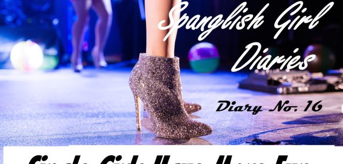 The Spanglish Girl Diaries: Single Girls Have More Fun (Season Two Diary No. 16)